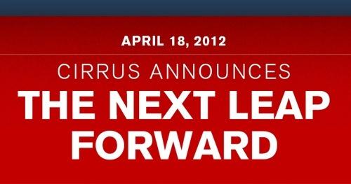 Cirrus Announces the Next Leap Forward