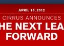 Cirrus: The Next Leap Forward